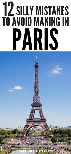 Visit Paris on a budget. Tourist mistakes to avoid. Save money in Paris, France.