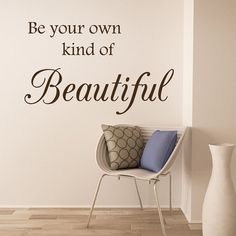 Beautiful Bathroom Quotes be your own kind of beautiful | wall decals, walls and wall decor