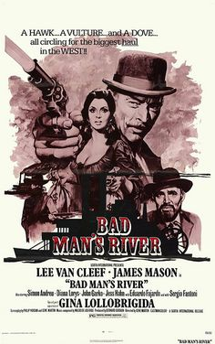 BAD MAN'S RIVER - Lee Van Cleef - James Mason - Gina Lollobrigida