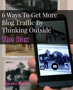 Sure, the 'tried and true' methods work but don't dismiss some 'outside the box' ways of to get more blog traffic. #blogging #bloggingtips