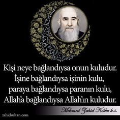 Kişi neye bağlandıysa onun kuludur! #MehmedZahidKotku Islam Muslim, Allah Islam, Sufi, Letting Go, Let It Be, Words, Deen, Motivational, Amigurumi