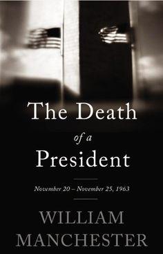 The Death of a President: November 20-November 25, 1963 by William Manchester,http://www.amazon.com/dp/0316370711/ref=cm_sw_r_pi_dp_EGLptb0QSGB26Z3N