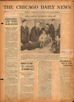 The Radium Girls: An Illinois Tragedy Radium Girls, Chicago History Museum, National Laboratory, Workers Rights, Newspaper Headlines, Quad Cities, History Facts, Ottawa, Vintage Advertisements