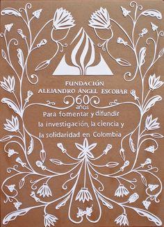 Ana Solarte - Ilustración: Convocatoria 60 años de la Fundación Alejandro Ángel Escobar.   Afiche, diseño gráfico, cartón, flores,