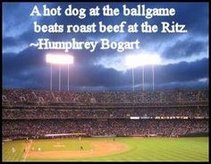 if I liked hot dogs I would have to agree with bogie