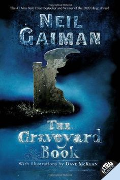 Cover image for The Graveyard Book by Neil Gaiman, illustrated by Dave McKean. A dark and creepy take off from Kipling's Jungle Book. Neil Gaiman, Dave Mckean, Good Books, Books To Read, My Books, Amazing Books, It's Amazing, Awesome, This Is A Book