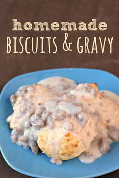 Homemade Biscuits and Gravy on MyRecipeMagic.com-I used the gravy from this recipe and the biscuits from another.
