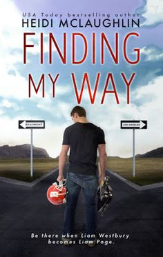 Today is the excerpt blitz for the upcoming book FINDING MY WAY by Heidi McLaughlin. The book will be released April and is c. Heidi Mclaughlin, Kindle, Believe, Book Review Blogs, Book Signing, Romance Books, My Way, Bestselling Author, Book Worms