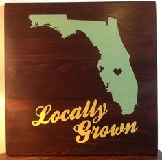 Hand Painted State Sign Locally Grown by SimplyStunningWalls, $30.00