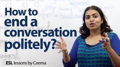 How to politely end a conversation without being rude? - Business Englis...