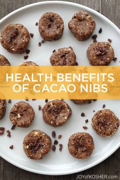 The health benefits of cacao nibs plus some amazing recipes