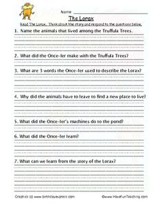 The Lorax Reading Comprehension Worksheet: Read The Lorax by Dr. Seuss. Think about the story and respond to the questions below....