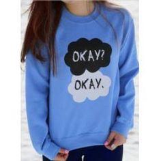 Okay?Okay. Fault in our stars sweatshirt