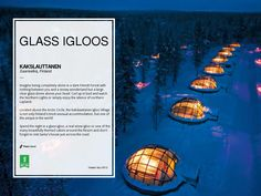 Kakslauttanen | Glass Igloos by Seattle Dredge This just made my travel bucket list. Glass Igloos to enjoy the Northern Lights.