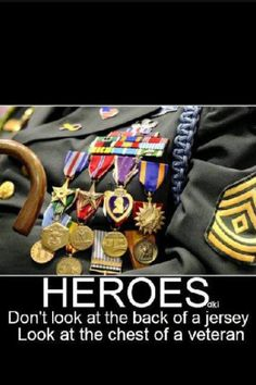 Veterans are the true heroes!