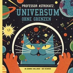 schaeresteipapier: Bilderbuch - Professor Astrokatz, Universum ohne Grenzen