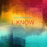I Know by DJ  RAFAEL FRANCESCONI on SoundCloud