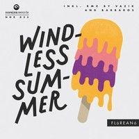 Floreano - Windless Summer (Vazik Vocal Remix) by Vazik on SoundCloud