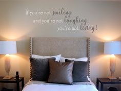 If You're Not Smiling Wall Decal