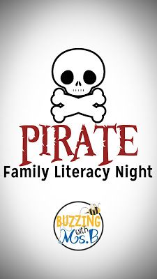 Could be a fun end of year event - pirate family literacy night! Reading and writing activities in a pirate theme.