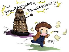 This is me, right at this moment.  I totally procrastinated writing chapel message by watching Dr. Who.  Blurg.