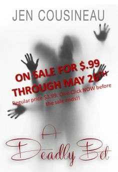 A Deadly Bet is on SALE for $.99 through Memorial Day! Amazon US: http://www.amazon.com/dp/B00JREOZA6 Amazon UK: https://www.amazon.co.uk/dp/B00JREOZA6 Smashwords: https://www.smashwords.com/books/view/427890