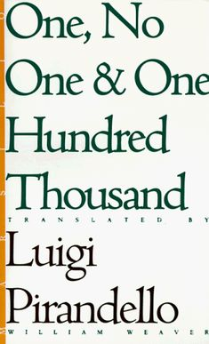 One, No One, and One Hundred Thousand (Eridanos Library) ... https://www.amazon.com/dp/0941419746/ref=cm_sw_r_pi_dp_x_VsX2ybHZ6V5S9
