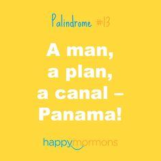 A man, a plan, a canal – Panama!