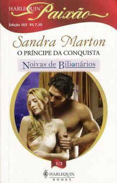 Meus Romances Blog: O Princípe Da Conquista - Sandra Marton - Harlequi...