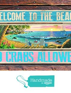"""""""Welcome to the Beach, No Crabs Allowed"""" - 8""""x12"""" 3 Piece Reclaimed Pallet Wood Sign - Handmade in Nashville, TN from Sawyer's Mill Inc. http://www.amazon.com/dp/B01AHN4QUO/ref=hnd_sw_r_pi_dp_6iyUwb0C8FYE3 #handmadeatamazon"""