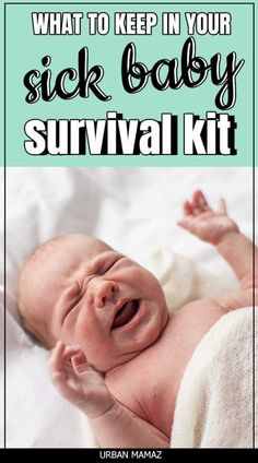Since your baby cannot tell you what is hurting them exactly, all you are left to do is playing a guessing game with them or go to the doctor. It goes a long way to have some essentials in your sick baby kit, which include>>> Baby Survival Kits, Survival Gear, Survival Supplies, Second Baby, First Baby, Sick Baby, Baby Kit, Keep On, New Mums