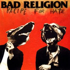 Bad Religion   -  P.S. You can listen to their albums on this page Woot !!!  ohh by the way, this was my first Bad Religion album :)