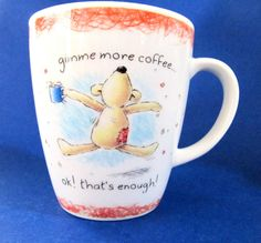 Gund Bear Gimme More Coffee, OK! That's Enough Mug Cup, Newton's Law Bear, Holds 8 oz. $16.50 #Gund #Coffee JustLuvTreasures.com