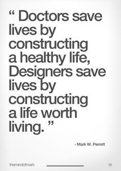 Check our page for interior lighting inspiration for designing interiors. Sessak's favorit interior design quote