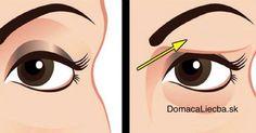 4edf78990 Ako jednoducho odstrániť ovisnuté očné viečka a napnúť uvoľnenú pokožku  Vojenská Diéta, Cellulite Scrub,