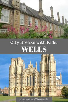 What to do in Wells with kids, city guide to Wells, smallest city in UK, family guide to Wells, what to do in Wells, family travel somerset, beautiful places to visit in UK