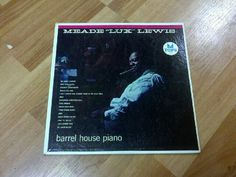 """Meade """"Lux"""" Lewis - Barrel House Piano"""