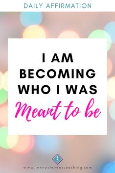 #DailyAffirmation - I AM BECOMING WHO I WAS MEANT TO BE Positive Affirmations For Success, Daily Affirmations, Mood Boards, Meant To Be, Positivity, Live