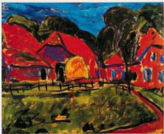 GERMAN EXPRESSIONISM/ DIE BRUCKE (the Bridge)  Erich Heckel, Red Houses, 1908 this painting appearsas if there is an imminent catastrophe, because of the artist's fear of WW1