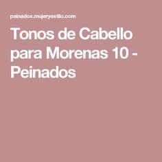 Tonos de Cabello para Morenas 10 - Peinados
