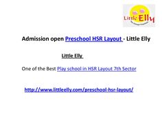 Play schools in hsr layout 7th sector little elly