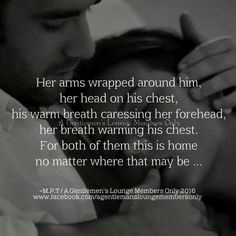 you head is not on my chest and my warm breath is not caressing your forehead. you have 2 homes. Sexy Love Quotes, Soulmate Love Quotes, True Love Quotes, Romantic Love Quotes, Love Quotes For Him, Me Quotes, Qoutes, Seductive Quotes For Him, Husband Quotes