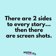 there are 2 sides to every story then there are screen shots - funny social media meme Social Media Meme, Social Media Detox, Digital Marketing Quotes, Social Media Digital Marketing, Best Quotes, Funny Quotes, Funny Memes, Inspiring Quotes, Favorite Quotes