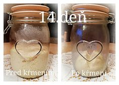...svet okolo mňa ...: Príprava kvásku Lievito-Madre Mason Jars, Baking, Food, Bakken, Essen, Mason Jar, Meals, Backen, Yemek