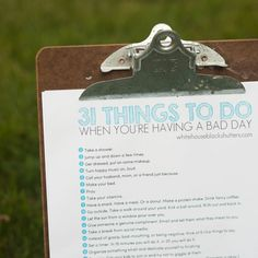 """I've been asked by family, friends, and readers to make my""""31 Things to Do to Have a Better Day"""" postinto a printableversion. Ask and you shall receive! This list has helped me out even when I just wanted towallow in my bad day and stay crabby. Darn you, list. You're that good. Here's a preview...Read More"""