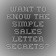 Want To Know The Simple Sales letter Secrets?