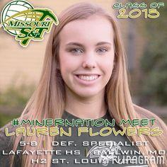 ▶ Meet the NEW 2015 Miners - LAUREN FLOWERS (5'8 / DS-L / Lafayette HS '15 / High Performance VBC / Ballwin MO) Play #flipagram Video - http://flipagram.com/f/MRdRwGjUEU