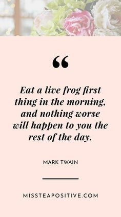 Productive Morning Routine Quotes   How to have a Productive Morning Routine   Miss Tea Positive