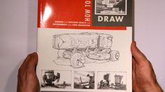 Flip Through - How to Draw by Scott Robertson and Thomas Bertling Scott Robertson, Object Drawing, Perspective Drawing, Art Education, Storytelling, Book Art, Character Design, Drawings, Books