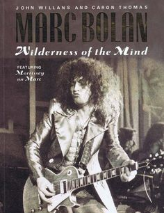 #1854801554 #Biography #Biography/Autobiography #Caron Thomas #John Willans #Marc Bolan: Wilderness of the Mind #Music & Dance #Rock Music #VIN1854801554 #Xanadu Publications Ltd